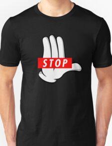 STOP ! Unisex T-Shirt