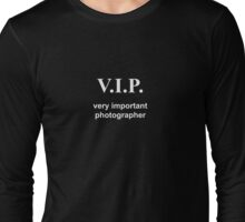 Very Important Photographer white Long Sleeve T-Shirt