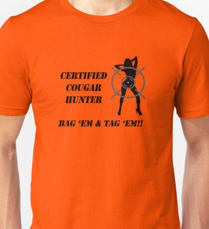 Certified Cougar Hunter Unisex T-Shirt