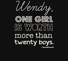 Wendy, one girl is worth more than twenty boys. Womens Fitted T-Shirt
