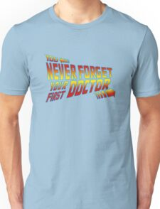 You Never Forget Your First Doctor - Doc Brown Mashup Unisex T-Shirt