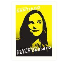 Santiago Kind Sober and Fully Dressed Art Print
