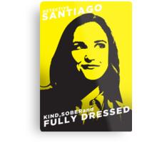Santiago Kind Sober and Fully Dressed Metal Print