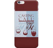 CASTING CALL - Bearded Men iPhone Case/Skin