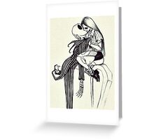 WE CAN LIVE LIKE JACK AND SALLY IF YOU WANT Greeting Card