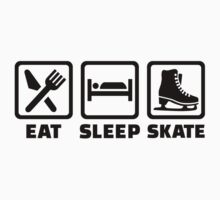 Eat Sleep Skate by Designzz