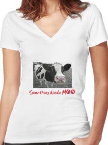 Something kinda moo Women's Fitted V-Neck T-Shirt