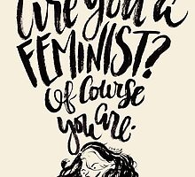 Are You A Feminist? by six-fiftyeight