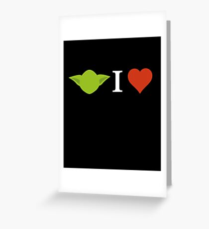 Yoda I Love (black) Greeting Card