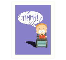 Timmy! Art Print