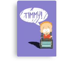 Timmy! Canvas Print