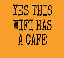 YES THIS WIFI HAS A CAFE Womens Fitted T-Shirt