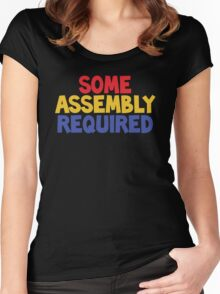Some Assembly Required Women's Fitted Scoop T-Shirt