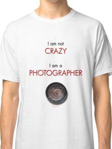 CRAZY PHOTOGRAPHER Classic T-Shirt
