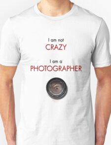 CRAZY PHOTOGRAPHER Unisex T-Shirt