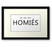 HOMIÉS Framed Print