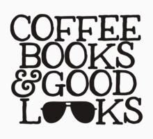 COFFEE, BOOKS & GOOD LOOKS  by dandelionheart
