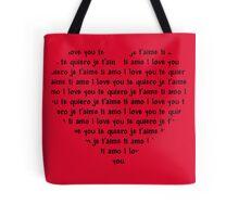 Love Speaks All Languages Tote Bag