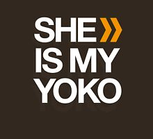 SHE IS MY YOKO Unisex T-Shirt