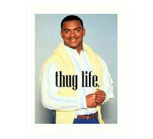 Carlton Thug Life Art Print