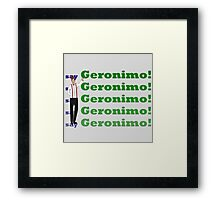 Doctor Says Geronimo! Framed Print