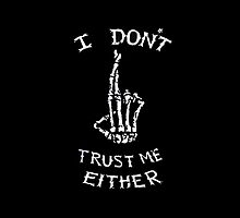 I Don't Trust Me Either (Luke Hemmings Shirt) by vodkaclifford