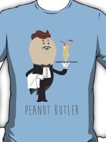 Peanut Butler - Now serving 'Peanut Colada' T-Shirt