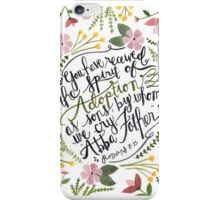 The Spirit of Adoption - Romans 8:15 iPhone Case/Skin