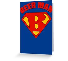 Beer Man Greeting Card