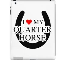 I heart My Quarter Horse iPad Case/Skin