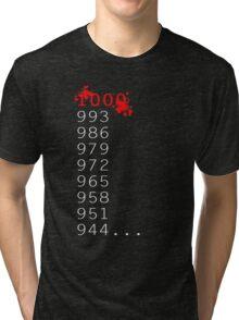 """""""What's 1000 Minus 7?"""" Tri-blend T-Shirt"""