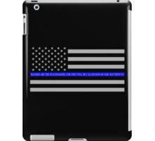 The Thin Blue Line Blessed Are the Peacemakers iPad Case/Skin