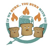 The Toast On Fire by wildwomen