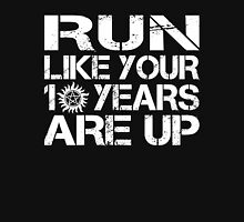 Run like your 10 years are up. Unisex T-Shirt