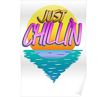Just Chilli'n Poster