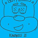 Kindness Is Cool  by RippleKindness