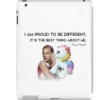 I Am Proud To Be Different, It Is The Best Thing About Me iPad Case/Skin
