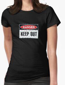 Danger- Keep Out T-Shirt