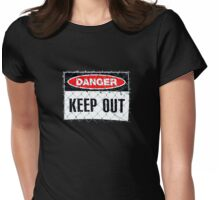 Danger- Keep Out T-Shirt