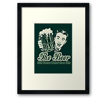 Give a Man a Beer Framed Print