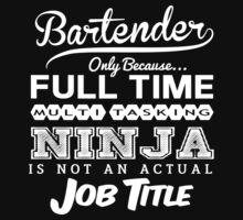 Ninja Bartender T-shirt by musthavetshirts