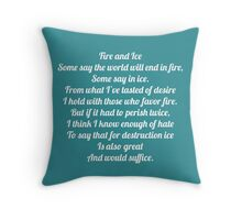 "Robert Frost ""Fire and Ice"" Throw Pillow"