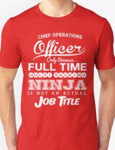 Ninja Chief Operations Officer T-shirt T-Shirt