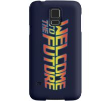 Welcome to the Future Samsung Galaxy Case/Skin