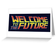 Welcome to the Future Greeting Card