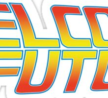 Welcome to the Future Sticker