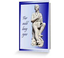 For Auld Lang Syne Greeting Card