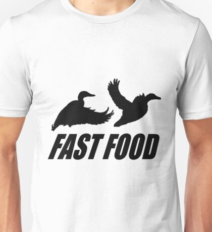 Fast food waterfowl Unisex T-Shirt