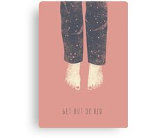 Get out of bed Canvas Print