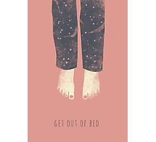 Get out of bed Photographic Print